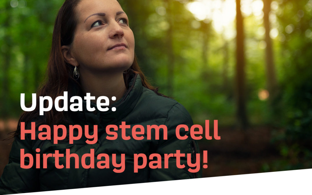 22 januari 2020 – Update: Happy stem cell birthday Party!